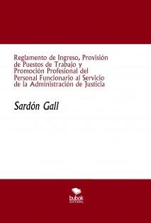 Reglamento de Ingreso, Provisión de Puestos de Trabajo y Promoción Profesional del Personal Funcionario al Servicio de la Administración de Justicia