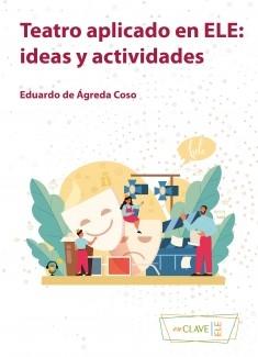 Teatro aplicado en ELE: ideas y actividades