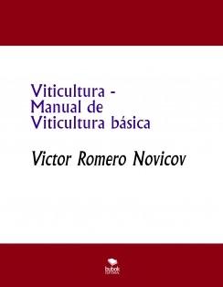 Viticultura - Manual de Viticultura básica