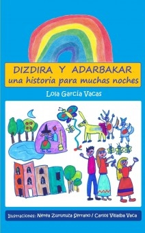 Dizdira y Adarbakar. Una historia para muchas noches