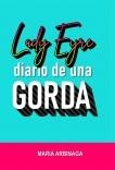 Lady Eyre: diario de una Gorda