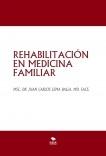 REHABILITACIÓN EN MEDICINA FAMILIAR