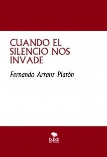 CUANDO EL SILENCIO NOS INVADE