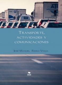 TRANSPORTE, ACTIVIDADES Y COMUNICACIONES