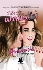 Libro La pequeña historia para amar(te), autor Imperio Emprendedor SLU