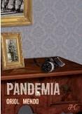 Pandemia. Bienvenidos al Nuevo Orden Mundial.