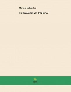 La Travesía de Inti Inca