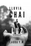 Lluvia, Chai & Luz