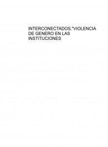 """INTERCONECTADOS.""""VIOLENCIA DE GENERO EN LAS INSTITUCIONES EDUCATIVAS"""""""