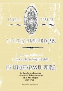 La Revolución Francesa y la Guerra de la Convención en el Alto Aragón
